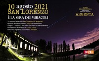 San Lorenzo ad Argenta: la sera dei miracoli