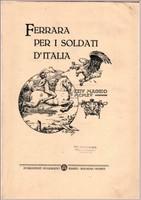 Ferrara 1915 – 1918. Luoghi e persone nella Mobilitazione Civile durante la Grande Guerra