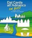 Dal Garda all'Adriatico in bici